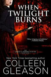When Twilight Burns: Victoria Book 4