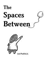 The Spaces Between