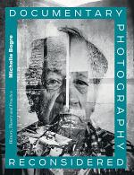Documentary Photography Reconsidered