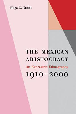 The Mexican Aristocracy