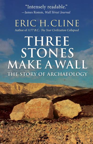 Download Three Stones Make a Wall Book