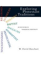 Exploring Protestant Traditions PDF