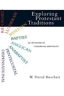 Exploring Protestant Traditions Book