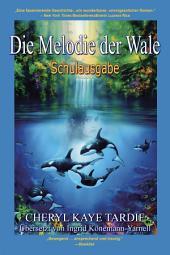 Die Melodie der Wale:Schulausgabe