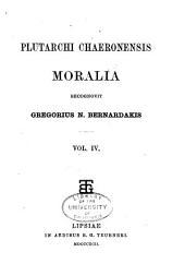 Plutarchi Chaeronensis Moralia: Τόμος 4