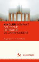 Kindler Kompakt  Deutsche Literatur  20  Jahrhundert PDF