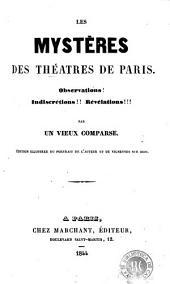 Les mystères des théatres de Paris: observations! indiscrétions!! révélations!!!