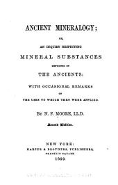 Ancient Mineralogy: Or