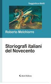 Storiografi italiani del novecento