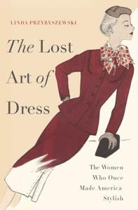 The Lost Art of Dress PDF