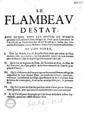 Le Flambeav d'Estat auec leqvel tovs les pevples de France peuuent voir comme ils sont obligez de s'vnir pour l'excécution de l'arrest du 29. décembre 1651 & de l'arrest du 23. juillet 1652 donnez en Parlement contre Mazarin...