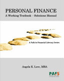 Personal Finance: A Working Textbook - Solutions Manual