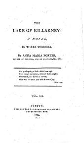 The Lake of Killarney: A Novel ...
