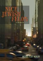 Nice Jewish Felon PDF