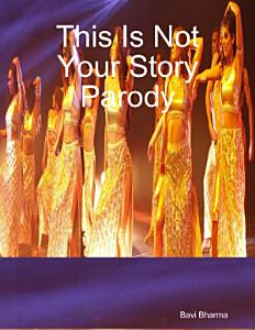 This Is Not Your Story Parody PDF