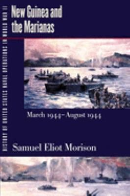 New Guinea and the Marianas, March 1944-August 1944