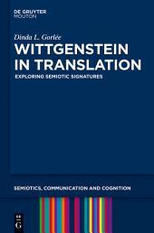 Wittgenstein in Translation: Exploring Semiotic Signatures