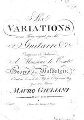 six variations sur un thême original: pour la guitarre : oeuvre 20me