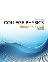 College Physics: Volume 2, Edition 11