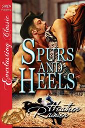 Spurs and Heels [Divine Creek Ranch 5]