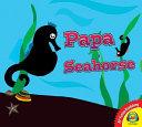 Papa Seahorse s Search