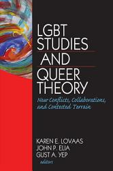 Lgbt Studies And Queer Theory Book PDF
