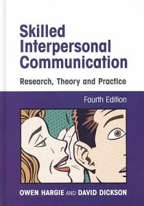 Skilled Interpersonal Communication Book