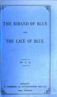 The riband of blue and the lace of blue  by C S  PDF