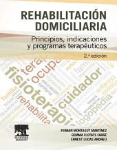 Rehabilitación domiciliaria: Principios, indicaciones y programas terapéuticos, Edición 2