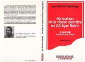 Formation de la classe ouvrière en Afrique Noire - L'exemple du Burkina Faso