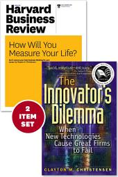 "The Innovator's Dilemma with Award-Winning Harvard Business Review Article ""How Will You Measure Your Life?"" (2 Items)"