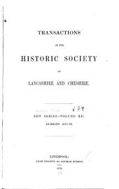 Transactions of the Historic Society of Lancashire and Cheshire: Volumes 24-25
