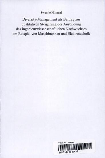 Diversity Management als Beitrag zur qualitativen Steigerung der Ausbildung des ingenieurwissenschaftlichen Nachwuchses am Beispiel von Maschinenbau und Elektrotechnik PDF