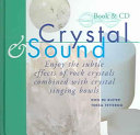 Crystal and Sound
