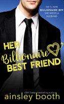 Her Billionaire Best Friend