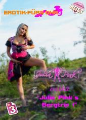 Julia Pink`s Bergtrip: Teil 1