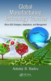 Global Manufacturing Technology Transfer: Africa-USA Strategies, Adaptations, and Management