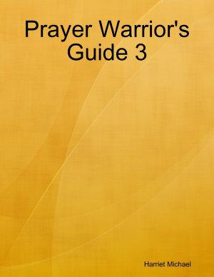 Prayer Warrior s Guide 3