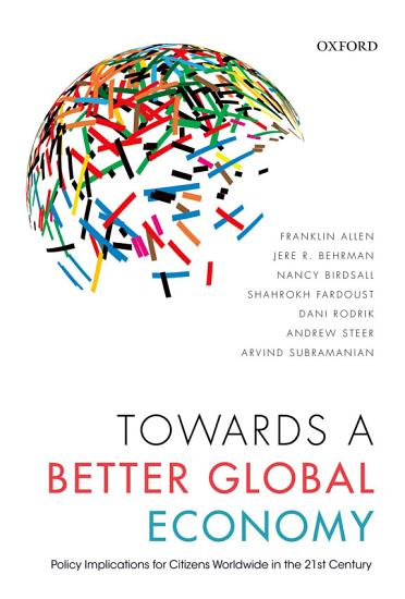 Towards a Better Global Economy PDF