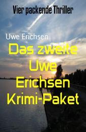 Das zweite Uwe Erichsen Krimi-Paket: Vier packende Thriller