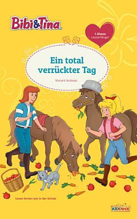 Bibi   Tina   Ein total verr  ckter Tag PDF