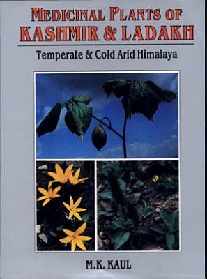 Medicinal Plants of Kashmir and Ladakh