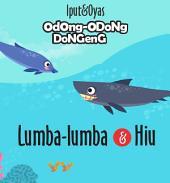 Lumba- Lumba dan Hiu: Odong- Odong Dongeng 2