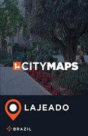 City Maps Lajeado, Brazil