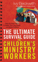 The Ultimate Survival Guide for Children s Ministry Workers PDF