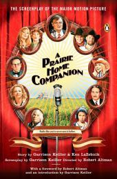 A Prairie Home Companion: The Screenplay