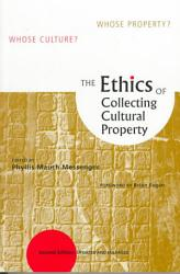 The Ethics Of Collecting Cultural Property Book PDF