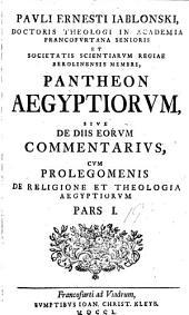 Pantheon Aegyptiorum: sive, de diis eorum commentarius, cum prolegomenis de religione et theologia Aegyptiorum