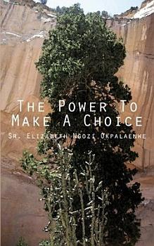 The Power To Make A Choice PDF
