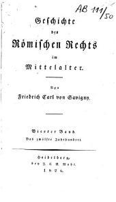 Geschichte des Römischen Rechts im Mittelalter: Band 1